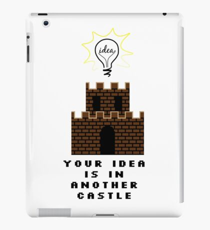 Your Idea is in and other castle iPad Case/Skin