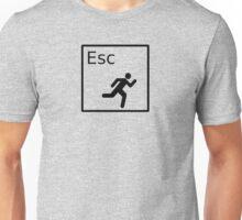 Hit the Escape Key! Unisex T-Shirt
