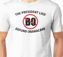 The President Lied Unisex T-Shirt