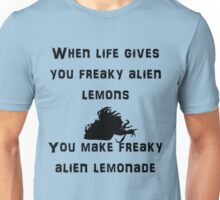 When life gives you freaky alien lemons Unisex T-Shirt