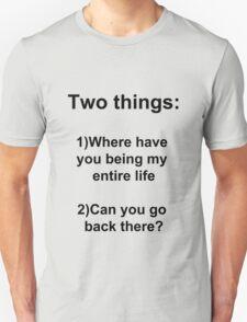 Two Things! Unisex T-Shirt
