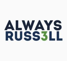 Always Russell by RaykwonTheChef