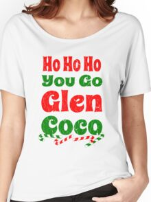 Vintage Ho Ho Ho You Go Glen Coco Women's Relaxed Fit T-Shirt