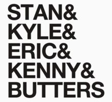 Stan & Kyle & Eric & Kenny & Butters (Solid) by Surpryse