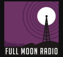 Full Moon Radio by agentotter