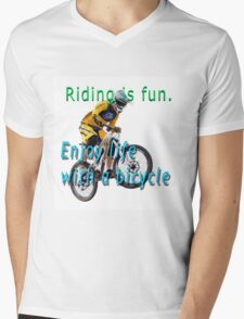 Riding is fun. Enjoy life with a bicycle  Mens V-Neck T-Shirt
