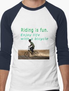 Riding is fun. Enjoy life with a bicycle  T-Shirt