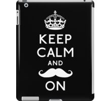 Keep Calm and Moustache On (White) iPad Case/Skin