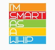 Smart As A Whip Unisex T-Shirt