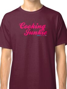 Cooking Junkie Classic T-Shirt