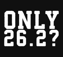 Only 26.2 by Fitspire Apparel
