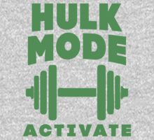 Hulk Mode Activate by Fitspire Apparel