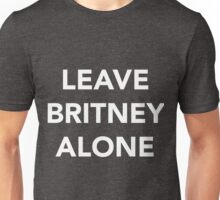 LEAVE BRITNEY ALONE (WHITE) Unisex T-Shirt