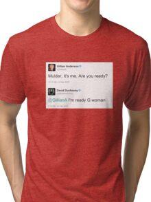 I'm Ready G Woman Tri-blend T-Shirt