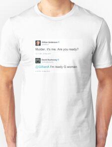 I'm Ready G Woman T-Shirt