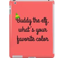 Buddy the elf! iPad Case/Skin