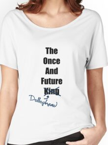 The Once and Future Dollophead Women's Relaxed Fit T-Shirt