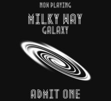 Milky Way Galaxy -- Admit One Kids Tee