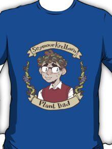 Seymour Krelborn - Plant Dad T-Shirt