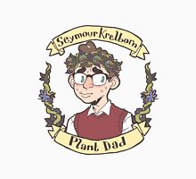 Seymour Krelborn - Plant Dad Unisex T-Shirt