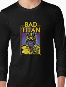 Bad Titan Long Sleeve T-Shirt