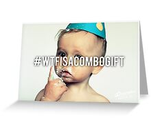 What the F*%k is a Combo Gift Greeting Card