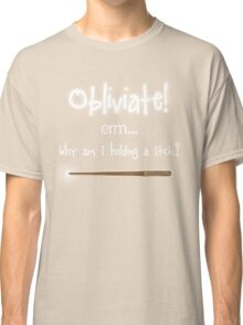 Obliviate  Classic T-Shirt