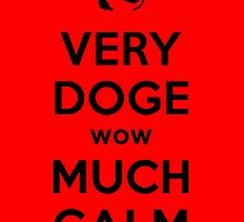 Doge Meme Very Calm by Krull