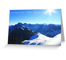 Greetings from Mont Blanc Greeting Card