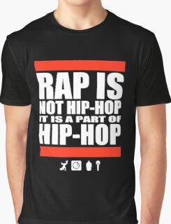 Rap Is Not Hip-Hop Graphic T-Shirt