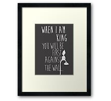 """When I am King, you will be first against the wall."" Radiohead - Light Framed Print"