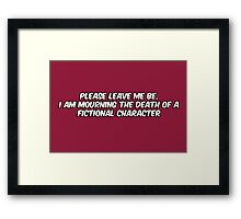 The death of a fictional character Framed Print