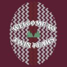Welcome To Twin Peaks by Steelbound