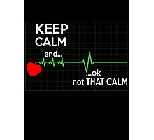 KEEP CALM NURSE Photographic Print