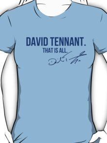 David Tennant Appreciation WITH AUTOGRAPH T-Shirt