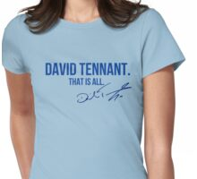 David Tennant Appreciation WITH AUTOGRAPH Womens Fitted T-Shirt