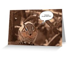Begging Chipmunk Greeting Card