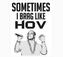 Sometimes I brag like Hov T-Shirt