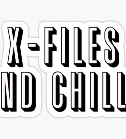 X-Files and Chill Sticker