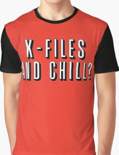 X-Files and Chill Graphic T-Shirt