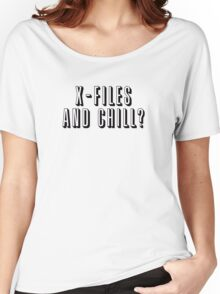 X-Files and Chill Women's Relaxed Fit T-Shirt