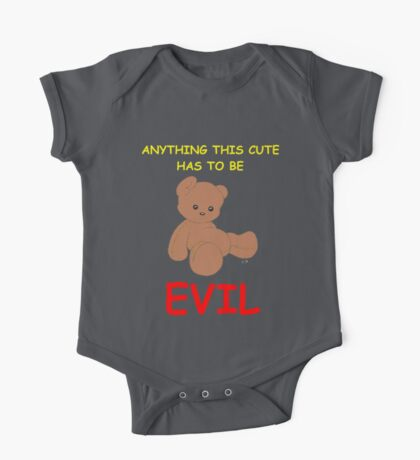 Anything This Cute Has To Be Evil One Piece - Short Sleeve