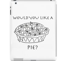 Would you like a pie? (black and white) iPad Case/Skin