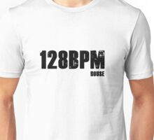 128 BPM House Unisex T-Shirt