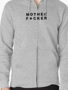 Mother F*cker T-Shirt