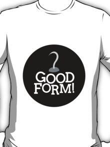 Good Form! - Captain Hook T-Shirt