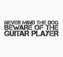 Beware of the Guitar Player by e2productions