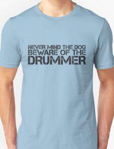 Beware of the Drummer T-Shirt