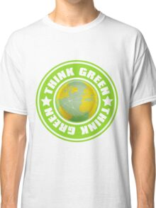 Think_Green Classic T-Shirt