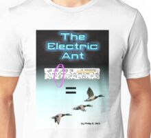The Electric Ant Unisex T-Shirt